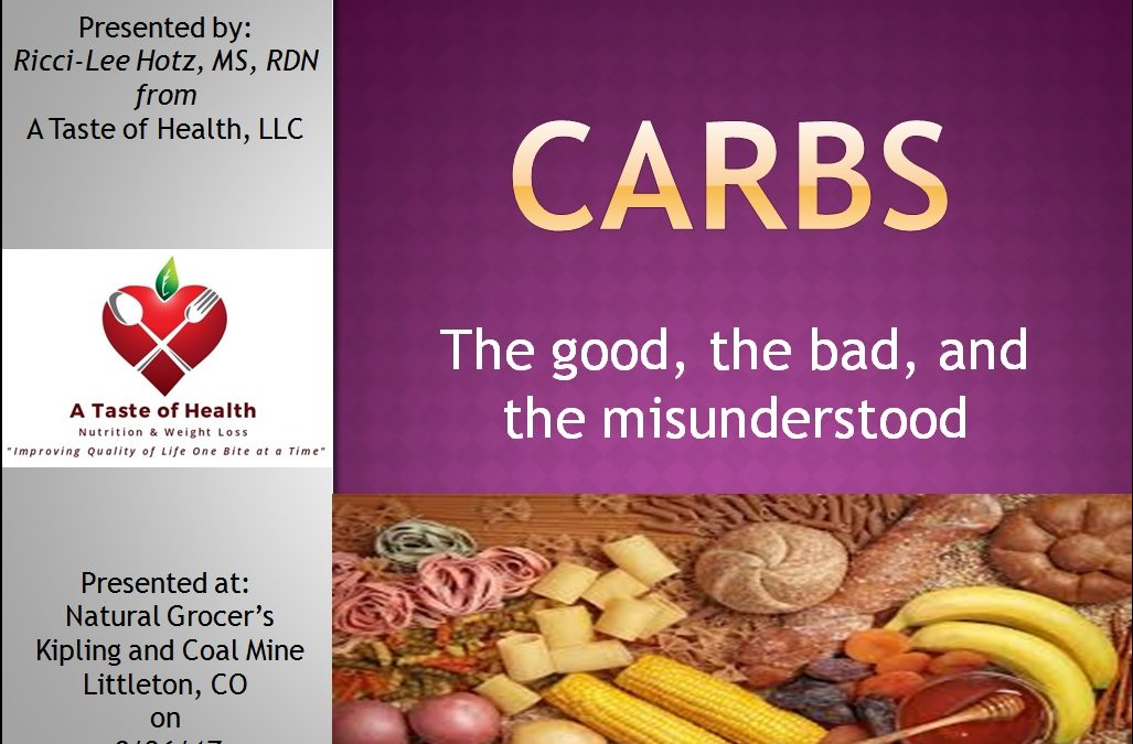 Carbs: The Good, the Bad, and The Misunderstood Revisited