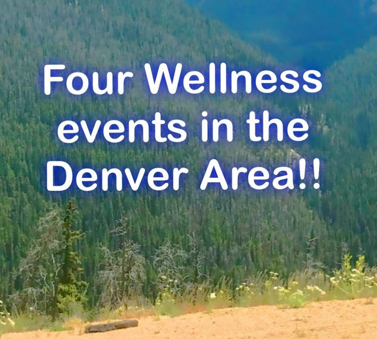 Four Wellness Events in the Denver Area- Guest Post!