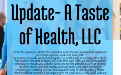COVID-19 Update- A Taste of Health, LLC