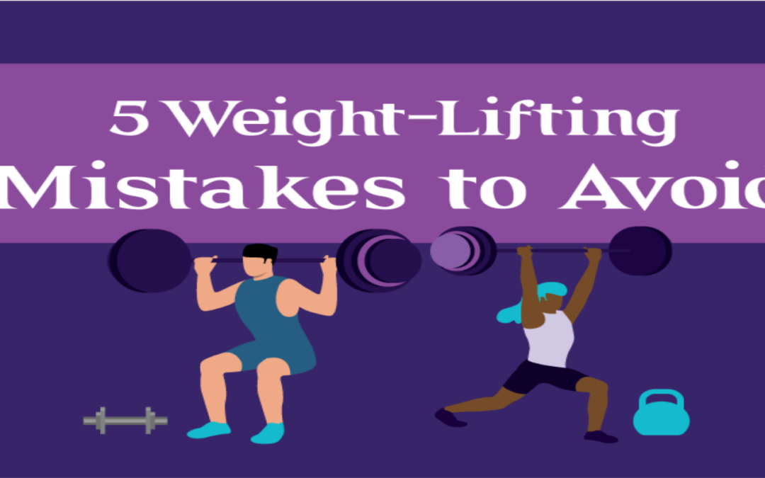 5 Common Weight-Lifting Mistakes (and How to Avoid Them)- Guest Post and Infographic